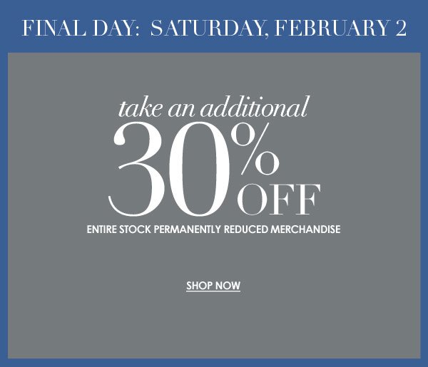 30% off clearance: FINAL DAY 2/2