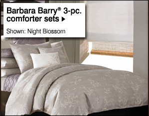 Barbara Barry®  3-pc. comforter sets. Shown: Night Blossom