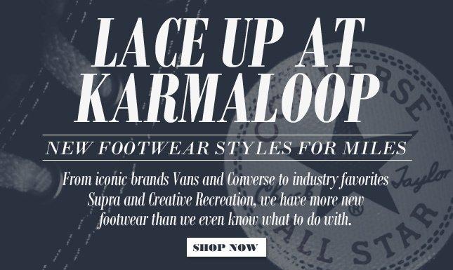 Shop New Footwear on Karmaloop!