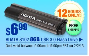 $6.99 -- ADATA S102 8GB USB 3.0 Flash Drive.  Deal valid between 9:00am to 9:00pm PST on 2/2/13