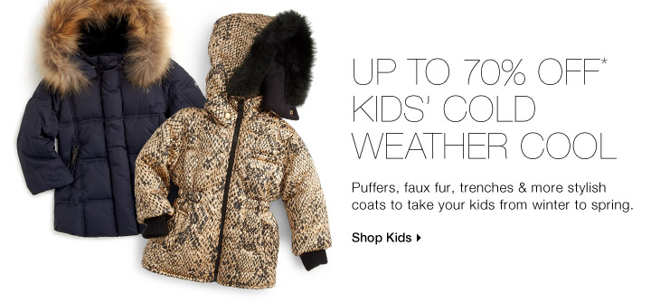 Up To 70% Off* Kids' Cold Weather Cool