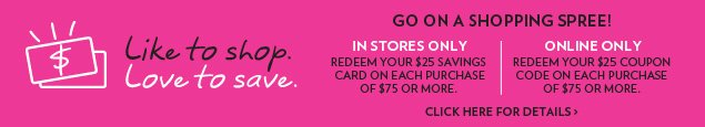 Like to shop. Love to save. Go on a shopping spree!