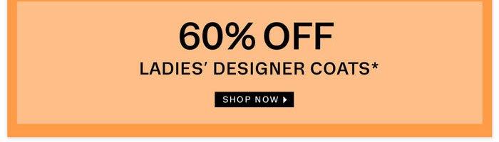 60% off Ladies' Designer Coats. Shop now