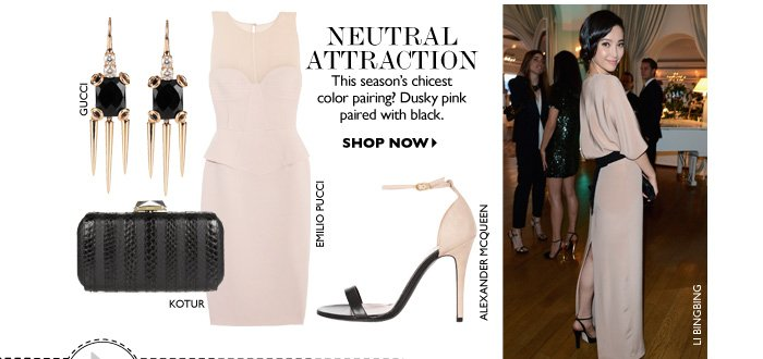 NEUTRAL ATTRACTION This season's chicest color pairing? Dusky pink spliced with black. SHOP NOW