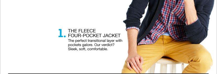1 - THE FLEECE FOUR-POCKET JACKET