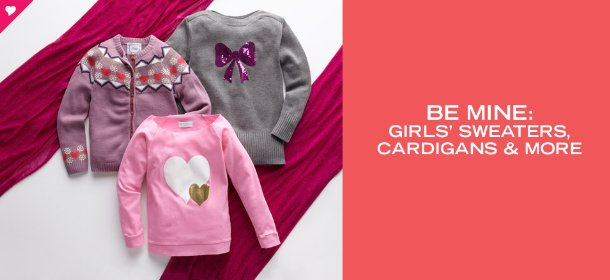 BE MINE: GIRLS' SWEATERS, CARDIGANS & MORE