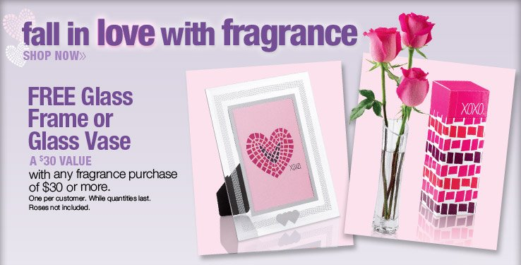 Free glass frame or glass vase with any fragrance purchase of $30 or more. A $30 Value. One per customer. While quantities last. Shop Now.