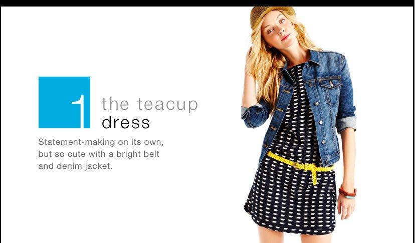 1- the teacup dress