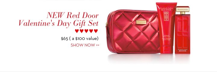 NEW Red Door Valentine's Day Gift Set ♥♥♥♥♥♥ $65 (a $100 value). SHOW NOW.