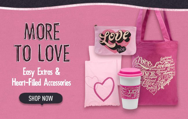 More To Love - Shop All Valentines Day Accessories