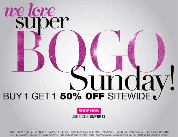 We Love Super BOGO Sunday! Buy 1 Get 1 50% Off Sitewide with Code SUPER13