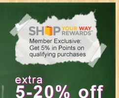 SHOP YOUR WAY REWARDS(SM) | Member Exclusive: Get 5% in Points on qualifying purchases | extra 5-20% off featured categories