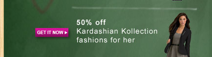 GET IT NOW | 50% off Kardashian Kollection fashions for her