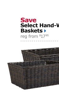 Save Select Hand-Woven Baskets reg from $17.95