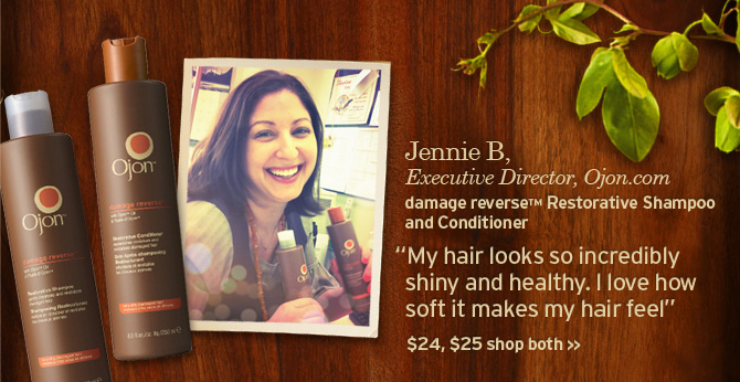 Jenni  B Executive Director ojon com damage reverse restorative Shampoo and  Conditioner My hair looks so incredibly shiny and healthy I love how  soft it makes my hair feel 24 dollars 25 dollars SHOP BOTH