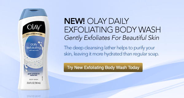New! Olay Daily Exfoliating Body Wash. Gently Exfoliates for Beautiful Skin. The deep cleansing lather helps to purify your skin, leaving it more hydrated than regular soap. Try New Exfoliating Body Wash Today