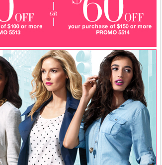 $20 off $50 or $40 off $100 or $60 off $150 valid in stores and online today! Shop now!