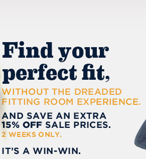 Find your perfect fit, without the dreaded fitting room experience.
