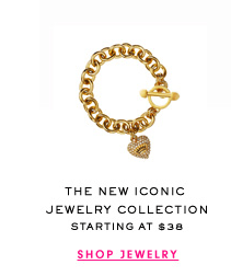 THE NEW ICONIC JEWELRY COLLECTION STARTING AT $38 - SHOP JEWELRY