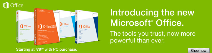 Introducing the new Microsoft® Office. The tools you trust, now  more powerful than ever. Starting at $79.99 with PC purchase. Shop  now.