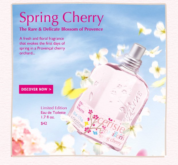 Spring Cherry, The Rare and Delicate Blossom of Provence L'OCCITANE celebrates spring the season of promise with the new, limited edition Spring Cherry Fragrance Collection