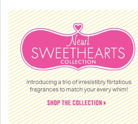 New! Sweethearts Collection