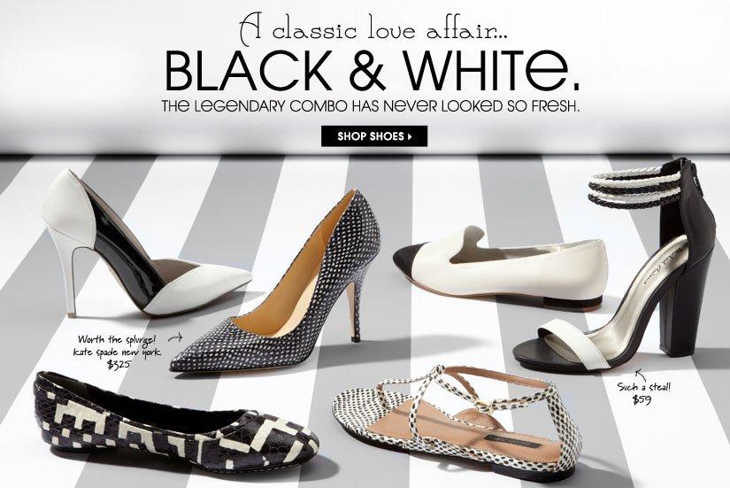 BLACK & WHITE. SHOP SHOES