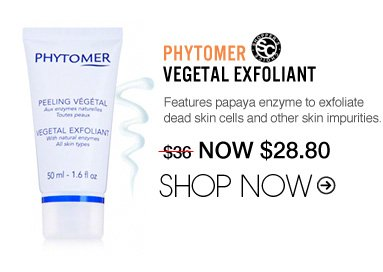 "Shopper's Choice Phytomer Vegetal Exfoliant Features papaya enzyme to exfoliate dead skin cells and other skin impurities. ""A gentle and effective exfoliant. It's easy to use and offers real value for your money."" –From Seattle, WA $36 Shop Now>>"