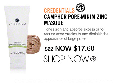"Shopper's Choice Credentials Camphor Pore-Minimizing Masque Tones skin and absorbs excess oil to reduce acne breakouts and diminish the appearance of large pores. ""Not only is this masque good for pore minimizing, it's also good at clearing up blemishes."" –From Mahwah, NJ $22 Shop Now>>"