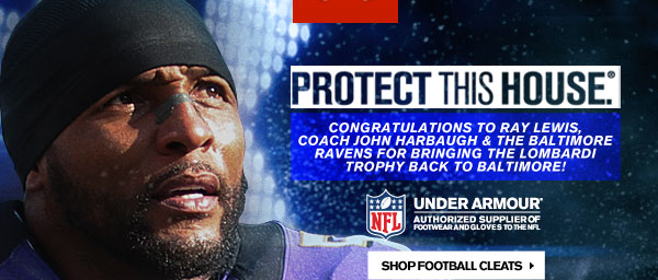 PROTECT THIS HOUSE®. CONGRATULATIONS TO THE BALTIMORE RAVENS.