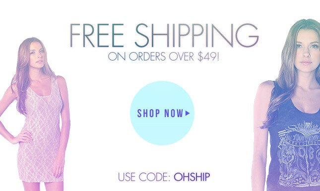 Free Shipping on orders over $49! Use Code: OHSHIP