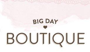 Big Day Boutique