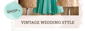 Shop Vintage Wedding Style