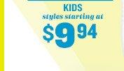 KIDS styles starting at $7.94