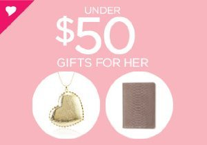 Under $50: Gifts for Her