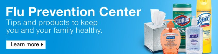 Flu  prevention center. Tips and products to keep you and your family  healthy. Learn more.