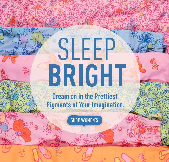 Sleep Bright - Dream on in the Prettiest Pigments of Your Imagination