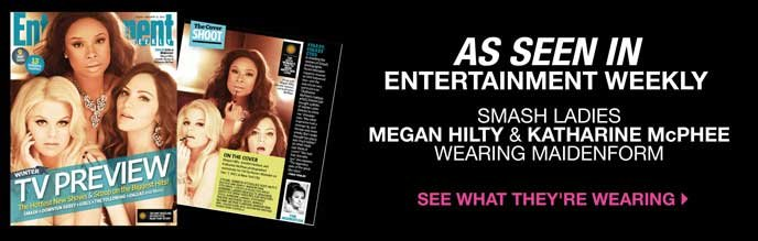 As Seen In: Entertainment Weekly Smash Ladies Megan Hilty & Katharine McPhee Wearing Maidenform
