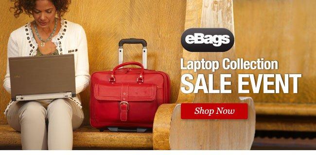 eBags Laptop Collection Sale Event. Shop Now >