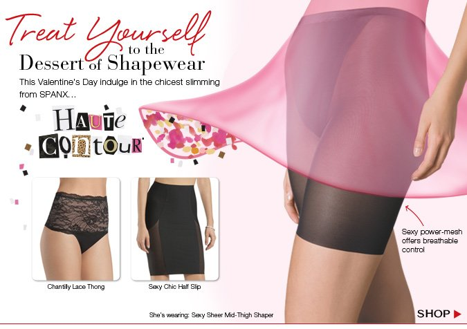 This Valentine's Day indulge in the chicest slimming from SPANX...Haute Contour! Shop!