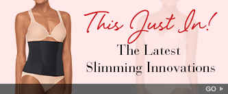 This Just In! The Latest Slimming Innovations