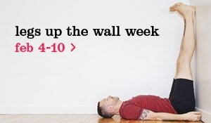 legs up the wall week