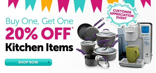 Customer Appreciation - Buy One, Get One 20% OFF* Kitchen Items - save on tools to prep, cook, brew & more - Shop Now