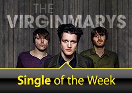 Single of the Week: The Virginmarys