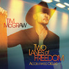 Two Lanes of Freedom (Accelerated Deluxe)
