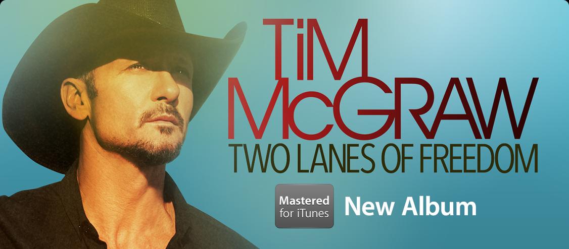 Tim McGraw - New Album Mastered for iTunes