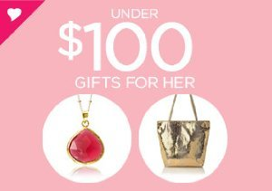 Under $100: Gifts for Her