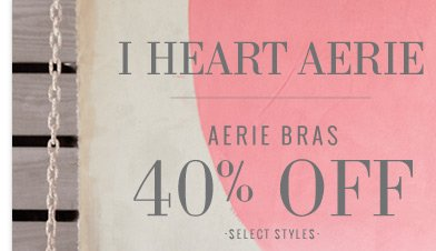 I Heart Aerie | Aerie Bras 40% Off | Select Styles