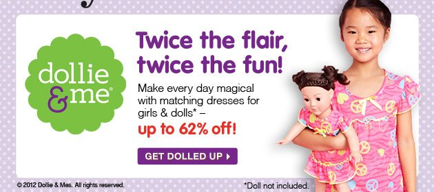 dollie & me - Twice the flair, twice the fun! Make every day magical with matching dresses for girls & dolls* - up to 62% off! *Doll not included