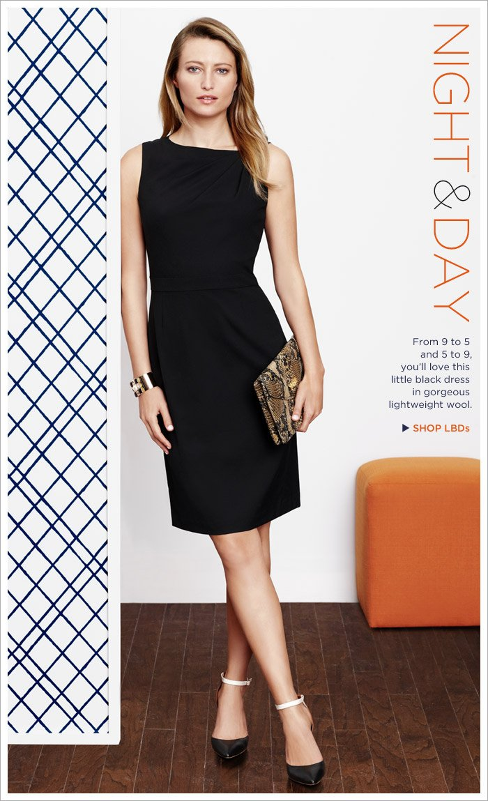 NIGHT & DAY | From 9 to 5 and 5 to 9, you'll love this little black dress in gorgeous lightweight wool. SHOP LBDs